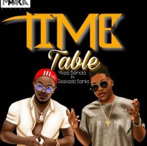 Ykee Benda - Time Table Ft. Reekado Banks